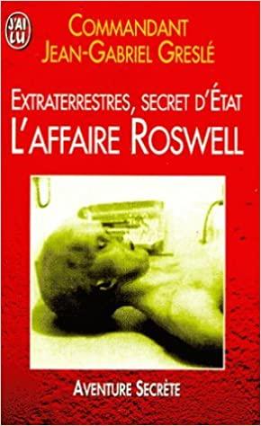 ET secret d'Etat l'Affaire Roswell