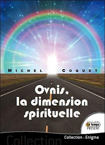 Ovnis la dimension spirituelle